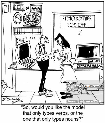 'Steno Keypads 50% OFF' 'So, would you like the model that only types verbs, or the one that only types nouns?'